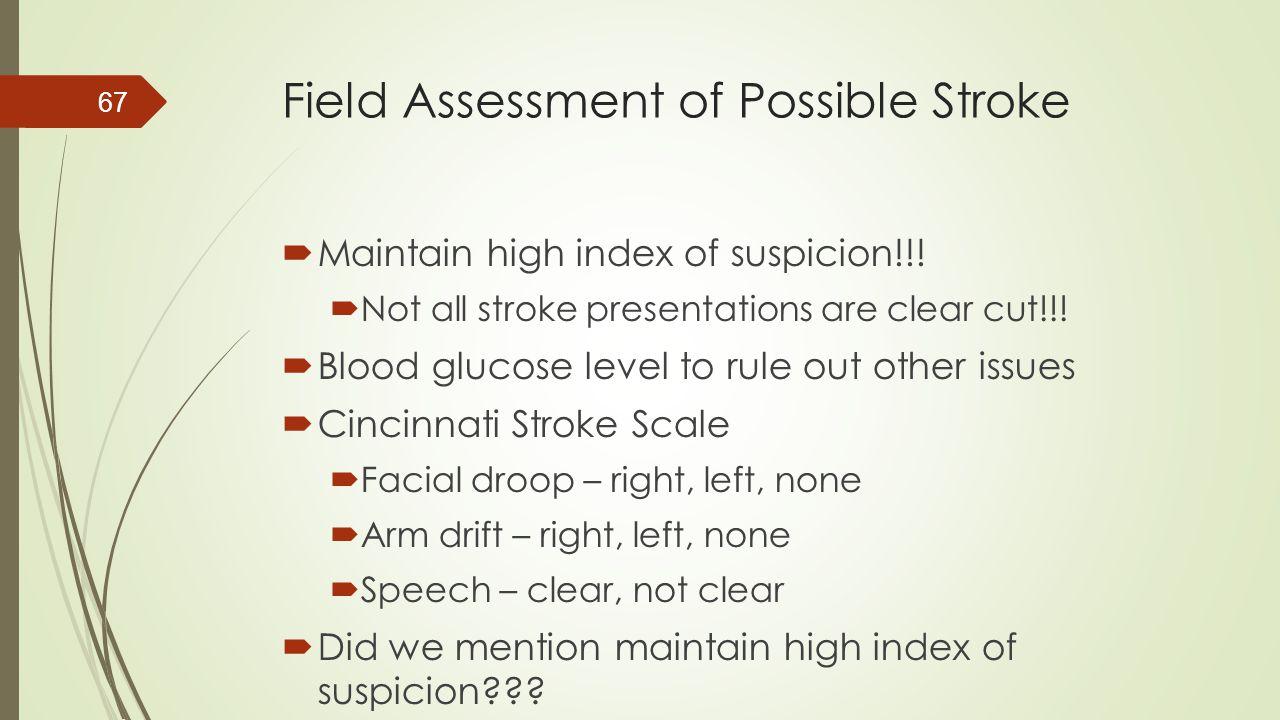 Field Assessment of Possible Stroke