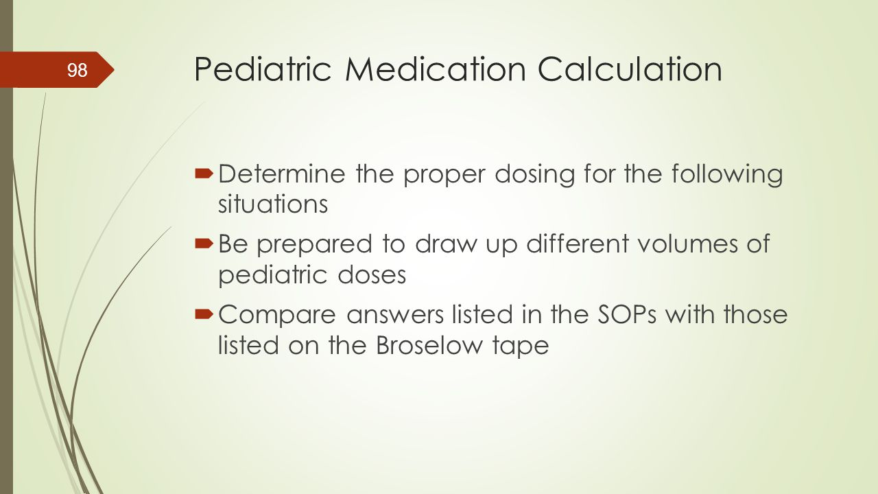 Pediatric Medication Calculation