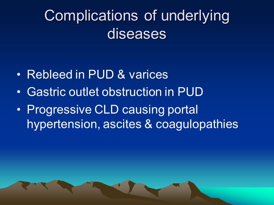Complications of underlying diseases