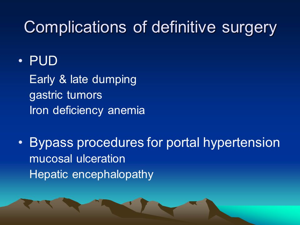 Complications of definitive surgery