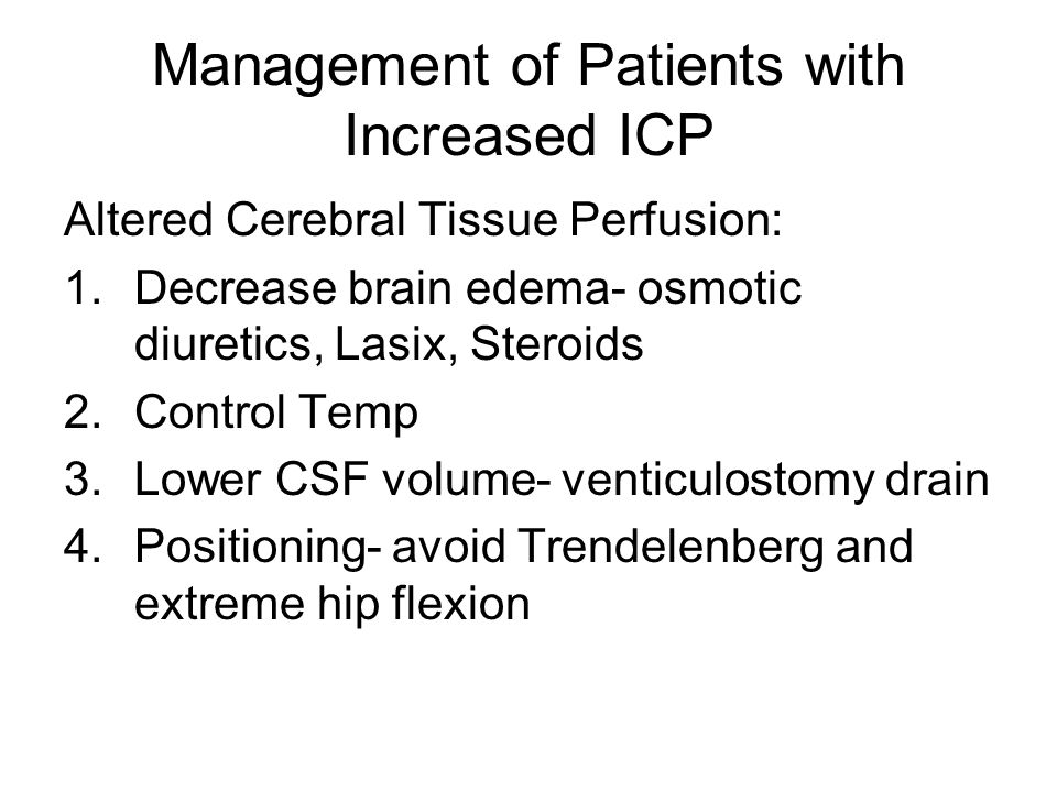 Management of Patients with Increased ICP