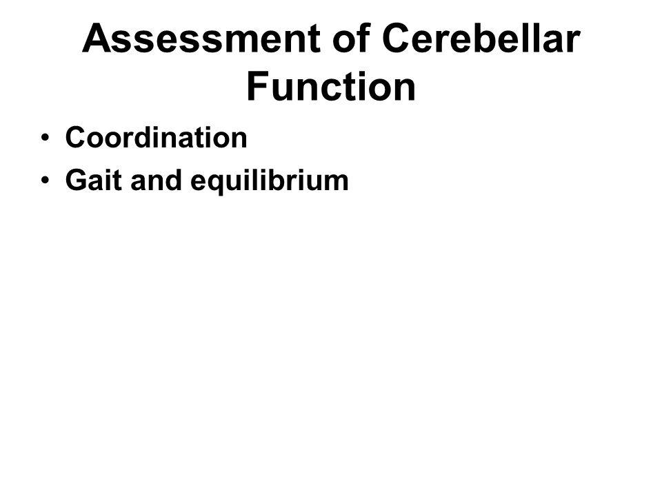 Assessment of Cerebellar Function
