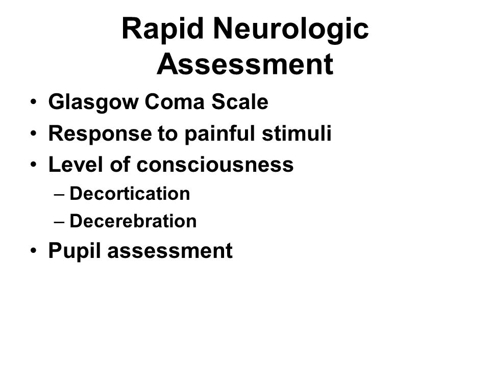 Rapid Neurologic Assessment