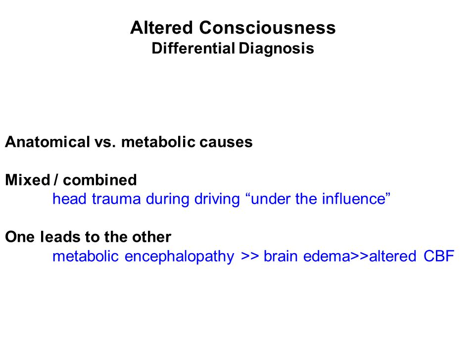Altered Consciousness Differential Diagnosis