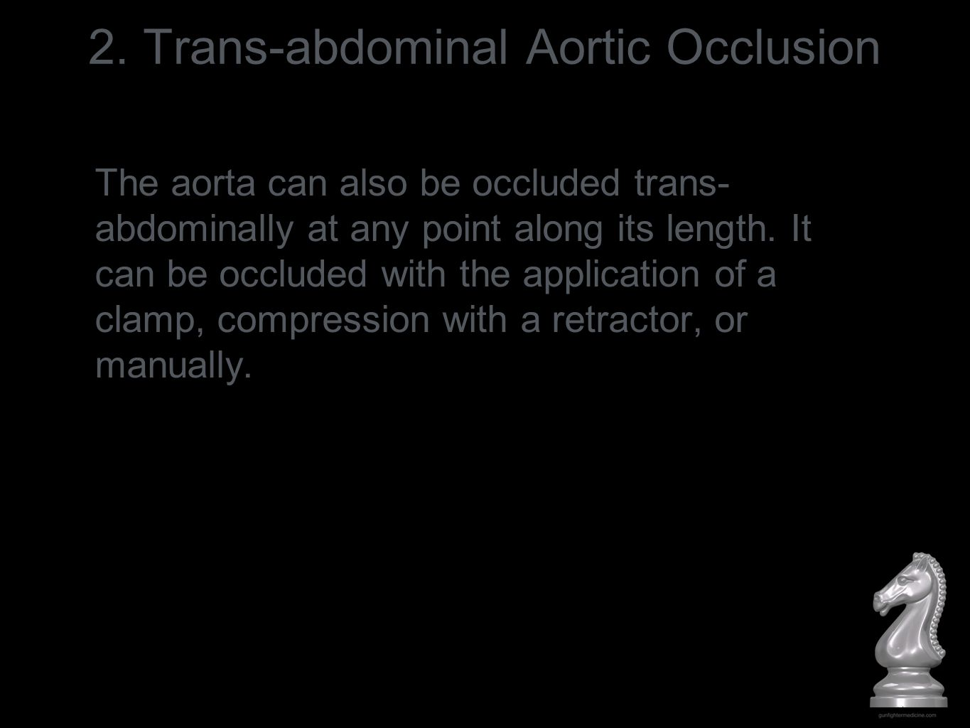 2. Trans-abdominal Aortic Occlusion