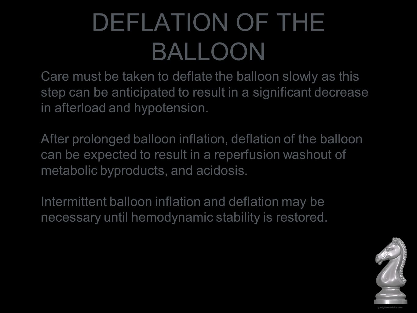 DEFLATION OF THE BALLOON
