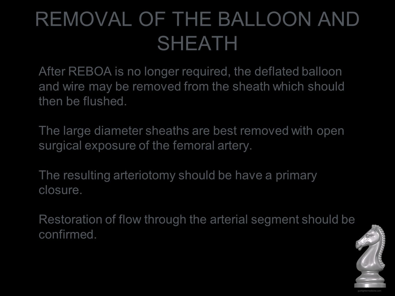 REMOVAL OF THE BALLOON AND SHEATH