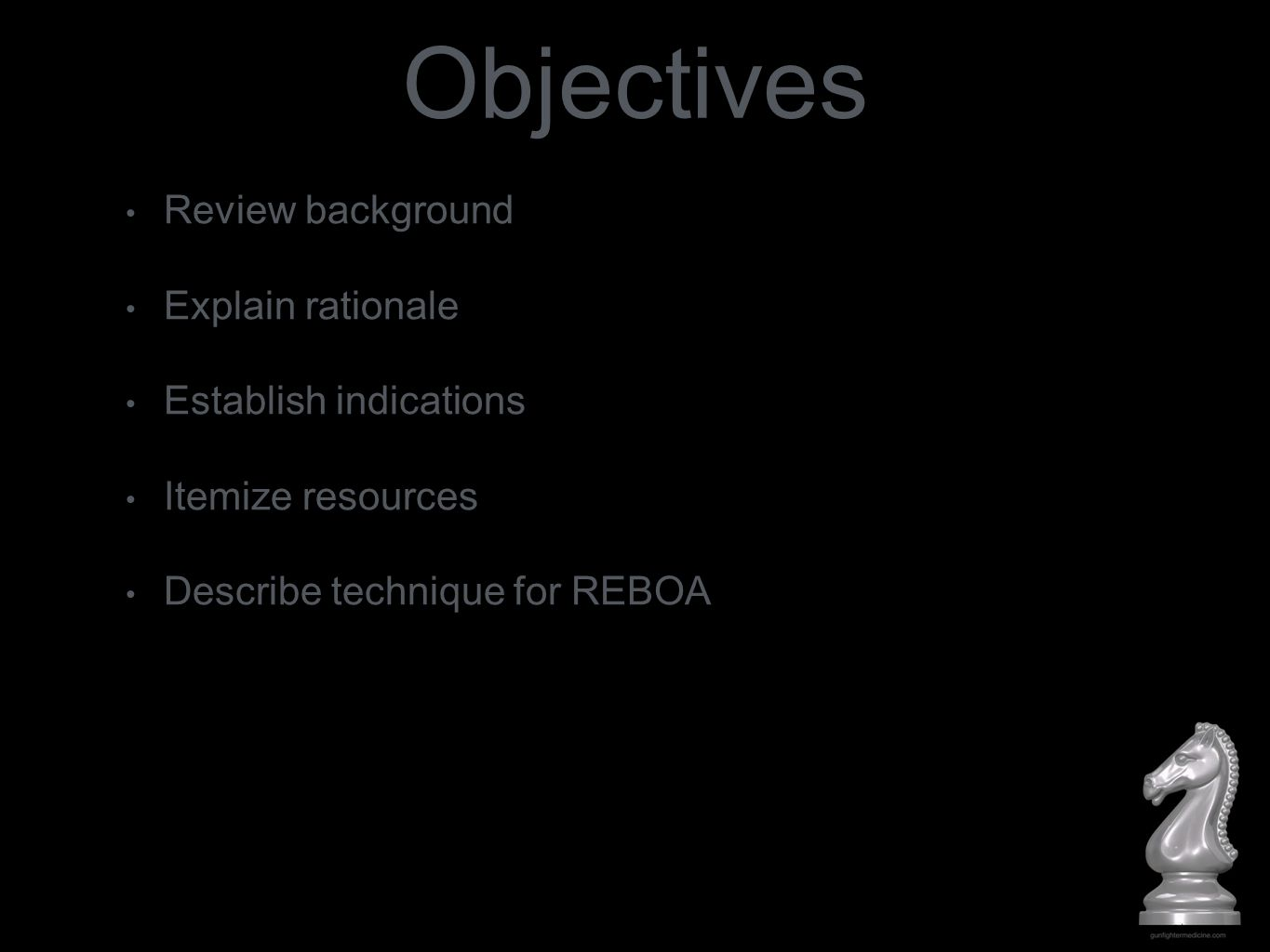 Objectives Review background Explain rationale Establish indications