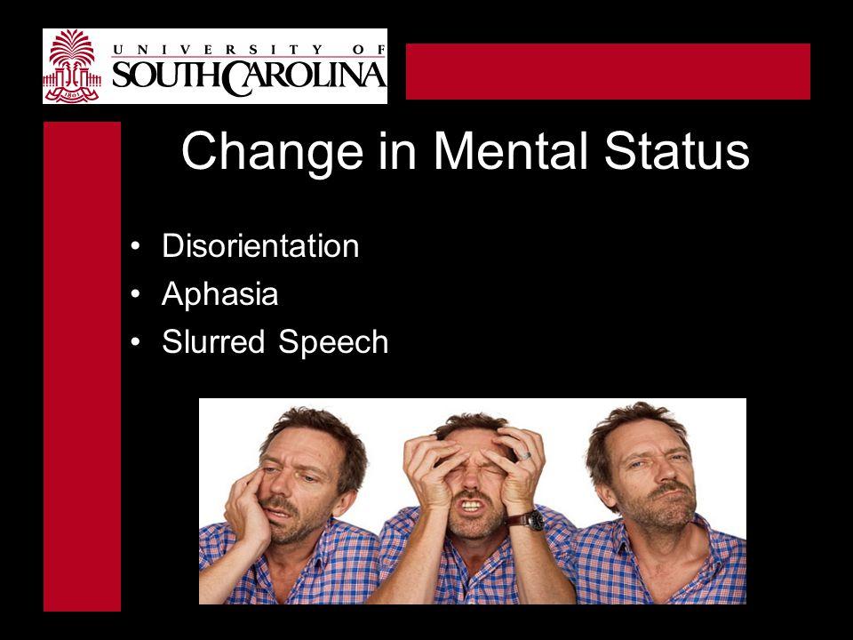 Change in Mental Status