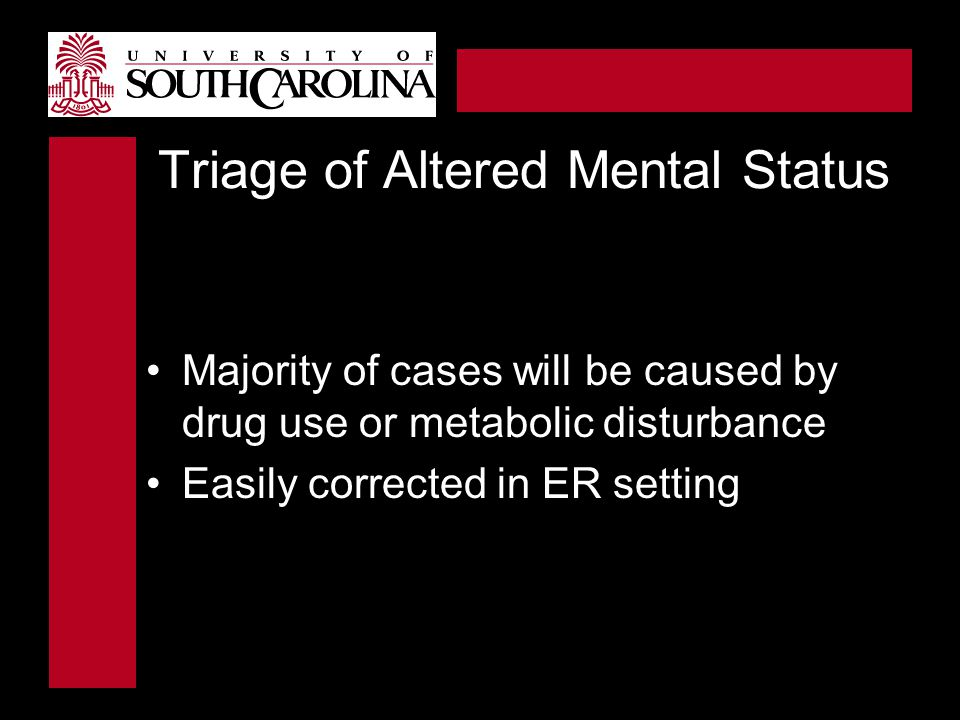 Triage of Altered Mental Status