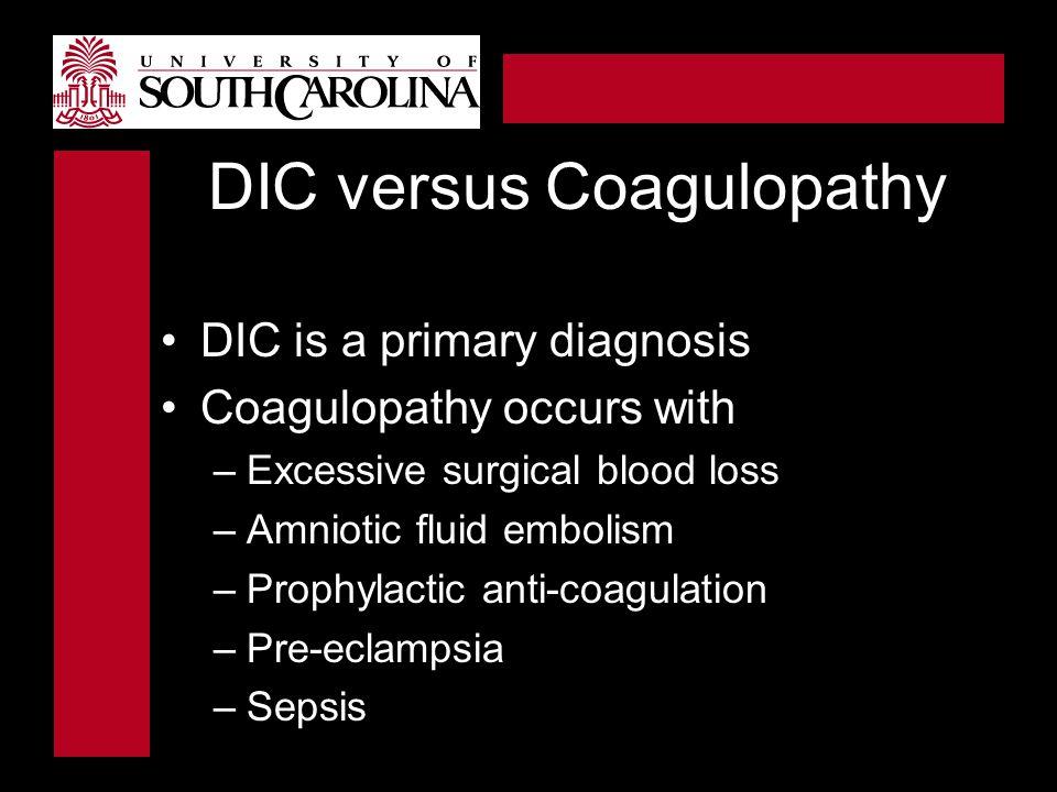 DIC versus Coagulopathy