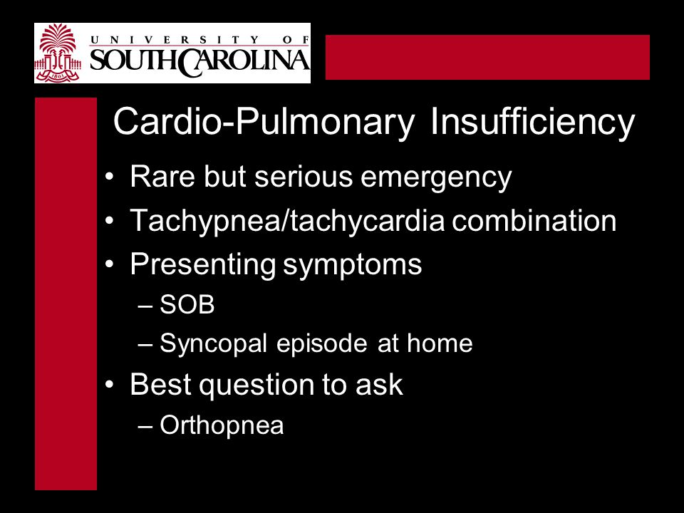 Cardio-Pulmonary Insufficiency