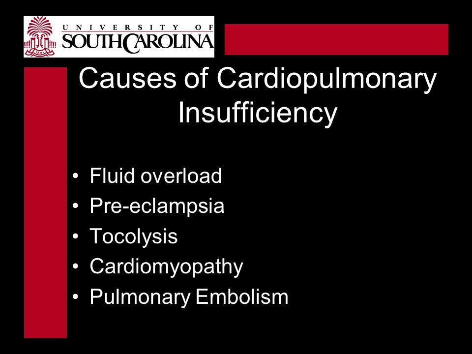 Causes of Cardiopulmonary Insufficiency
