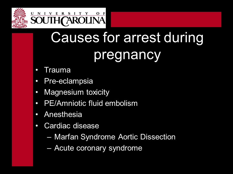Causes for arrest during pregnancy
