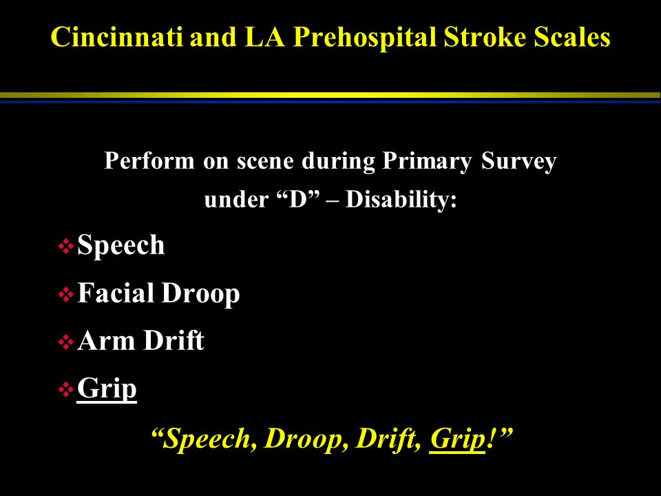 Cincinnati and LA Prehospital Stroke Scales