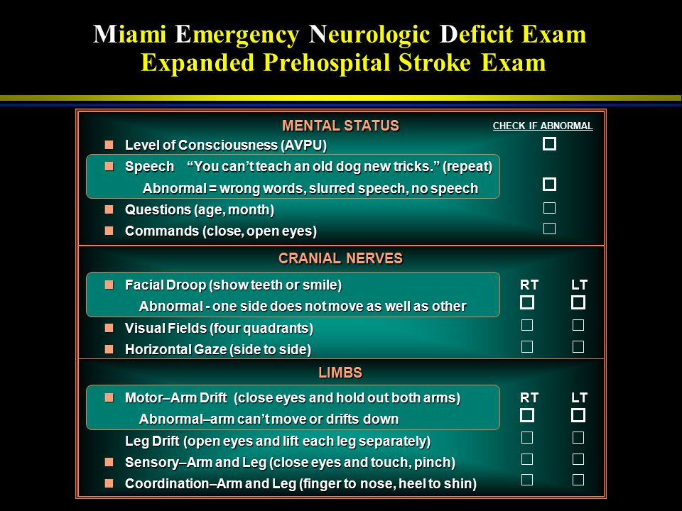 Miami Emergency Neurologic Deficit Exam Expanded Prehospital Stroke Exam
