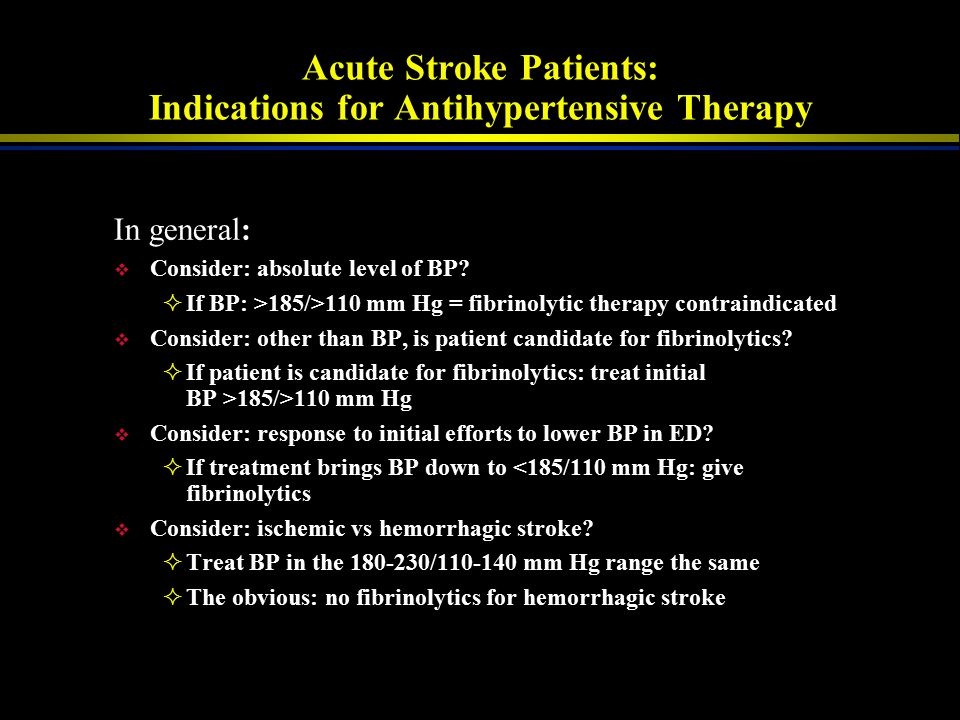 Acute Stroke Patients: Indications for Antihypertensive Therapy