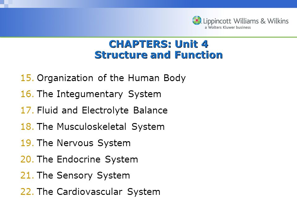 CHAPTERS: Unit 4 Structure and Function
