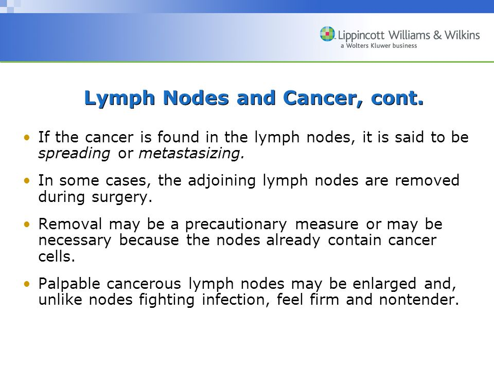 Lymph Nodes and Cancer, cont.