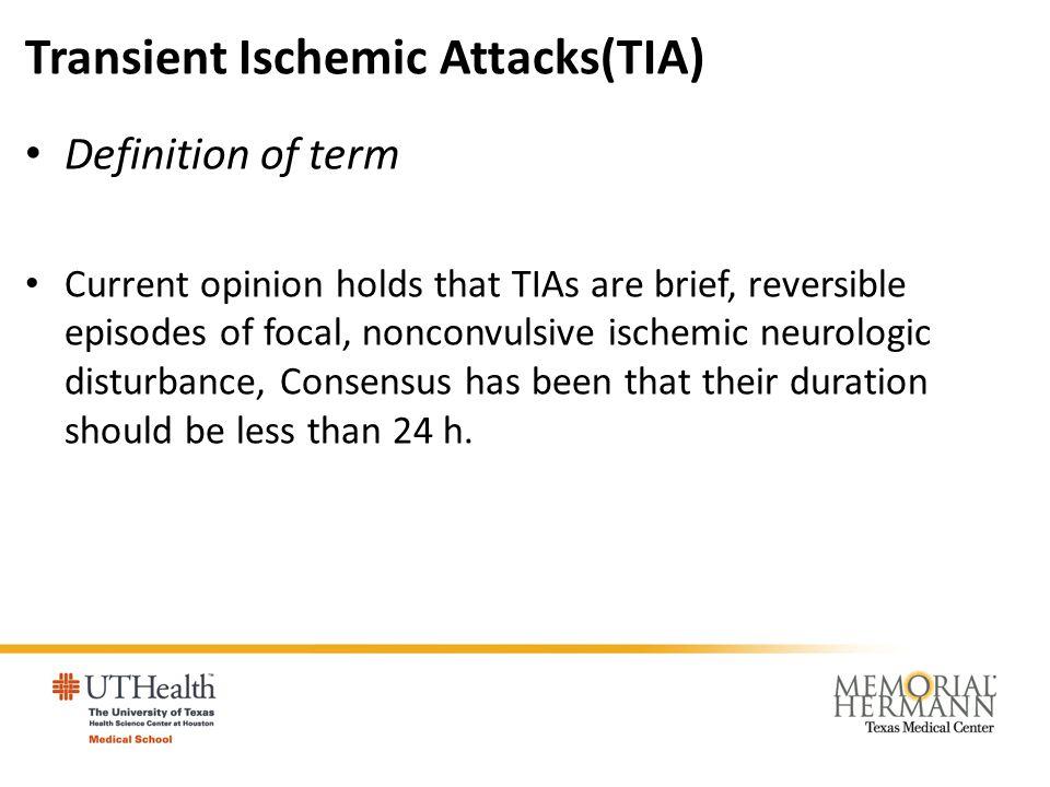 Transient Ischemic Attacks(TIA)
