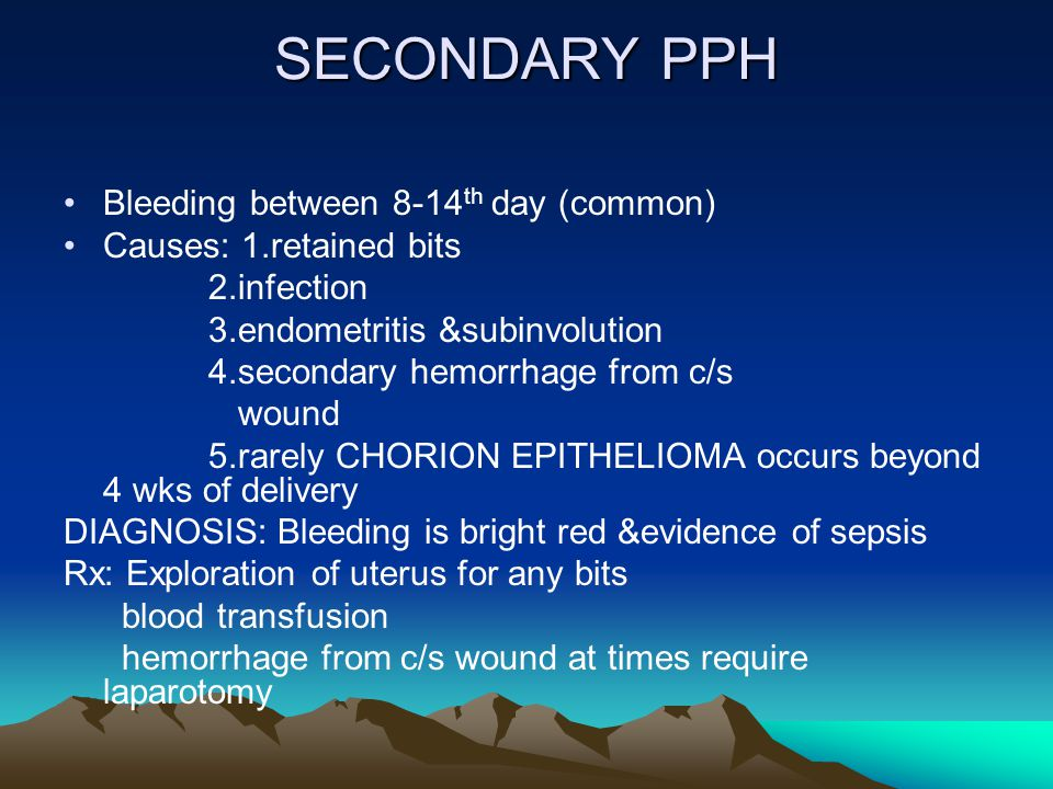 SECONDARY PPH Bleeding between 8-14th day (common)