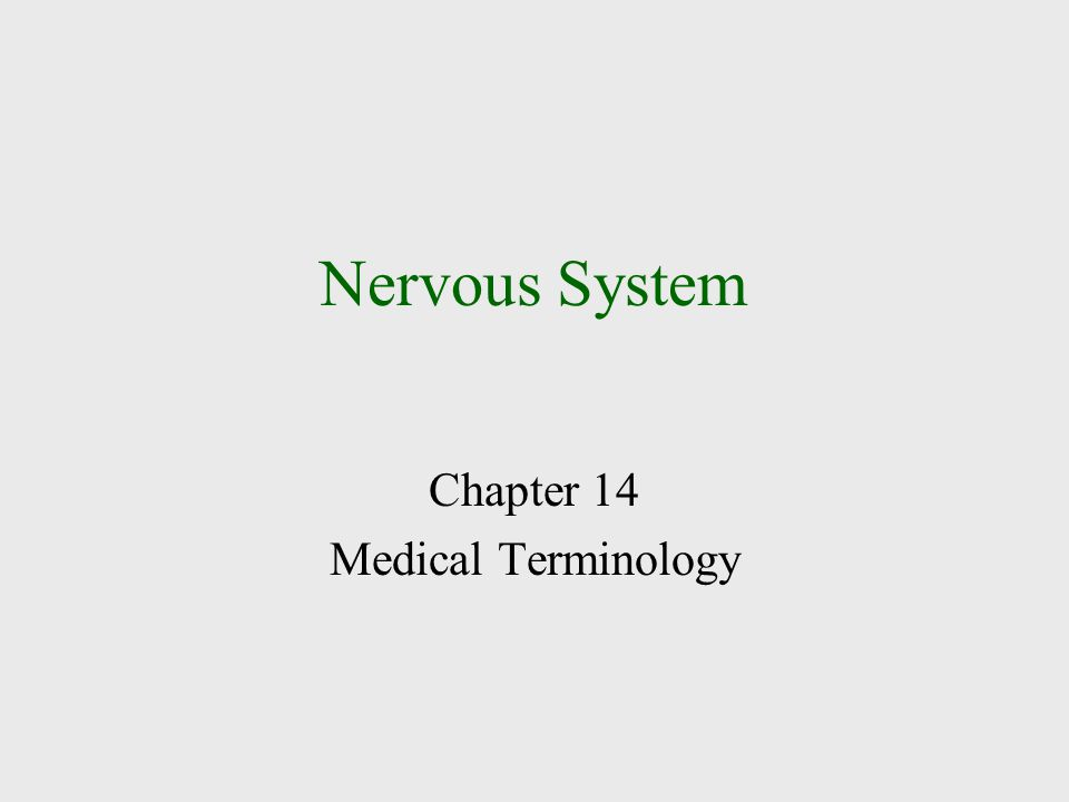 Chapter 14 Medical Terminology