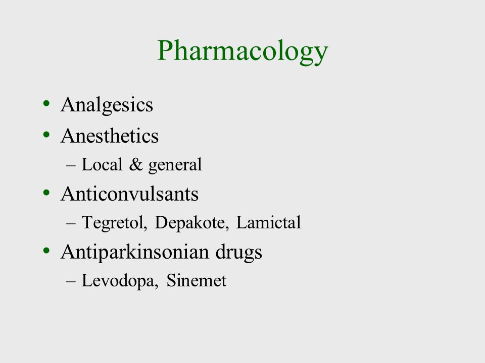 Pharmacology Analgesics Anesthetics Anticonvulsants