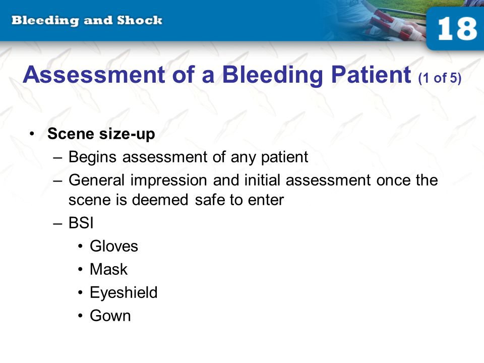 Assessment of a Bleeding Patient (2 of 5)