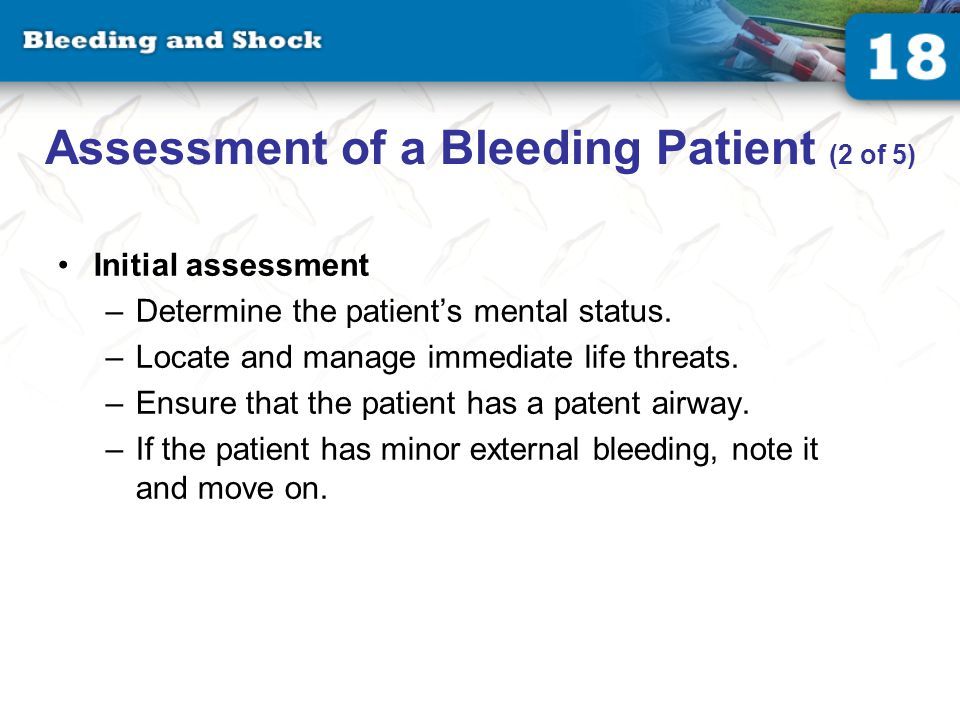 Assessment of a Bleeding Patient (3 of 5)