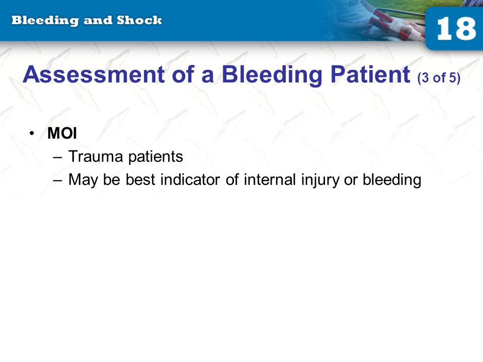 Assessment of a Bleeding Patient (4 of 5)
