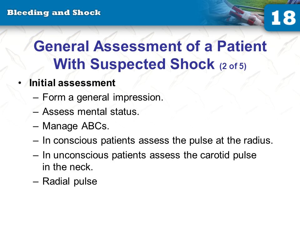 General Assessment of a Patient With Suspected Shock (3 of 5)