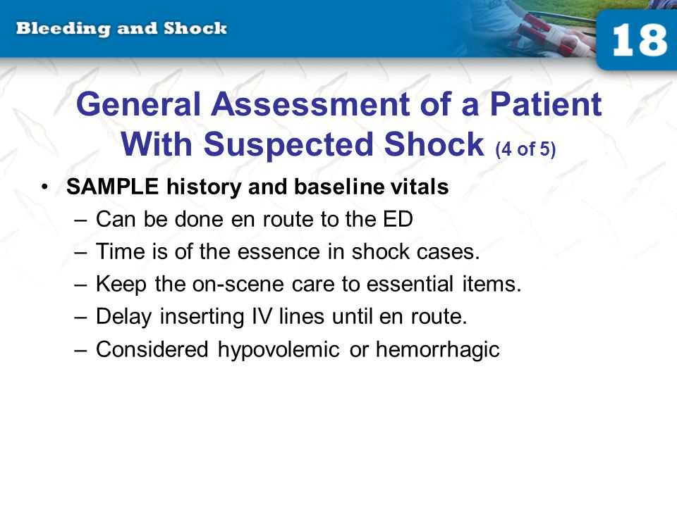 General Assessment of a Patient With Suspected Shock (5 of 5)