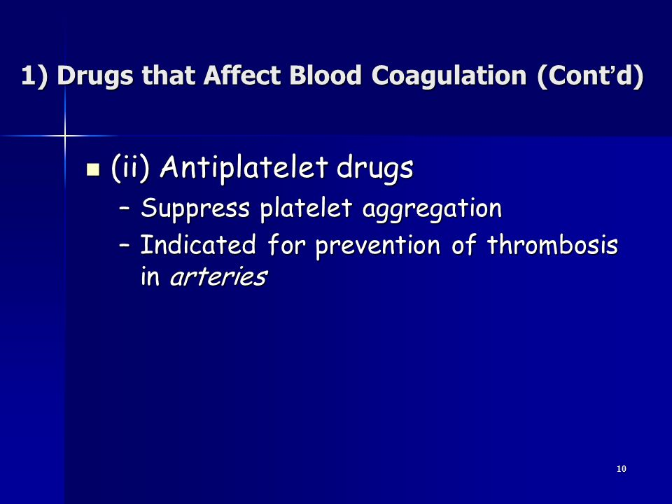 1) Drugs that Affect Blood Coagulation (Cont'd)