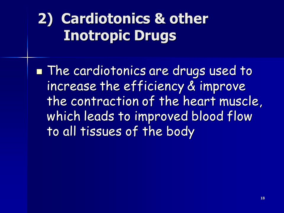 2) Cardiotonics & other Inotropic Drugs