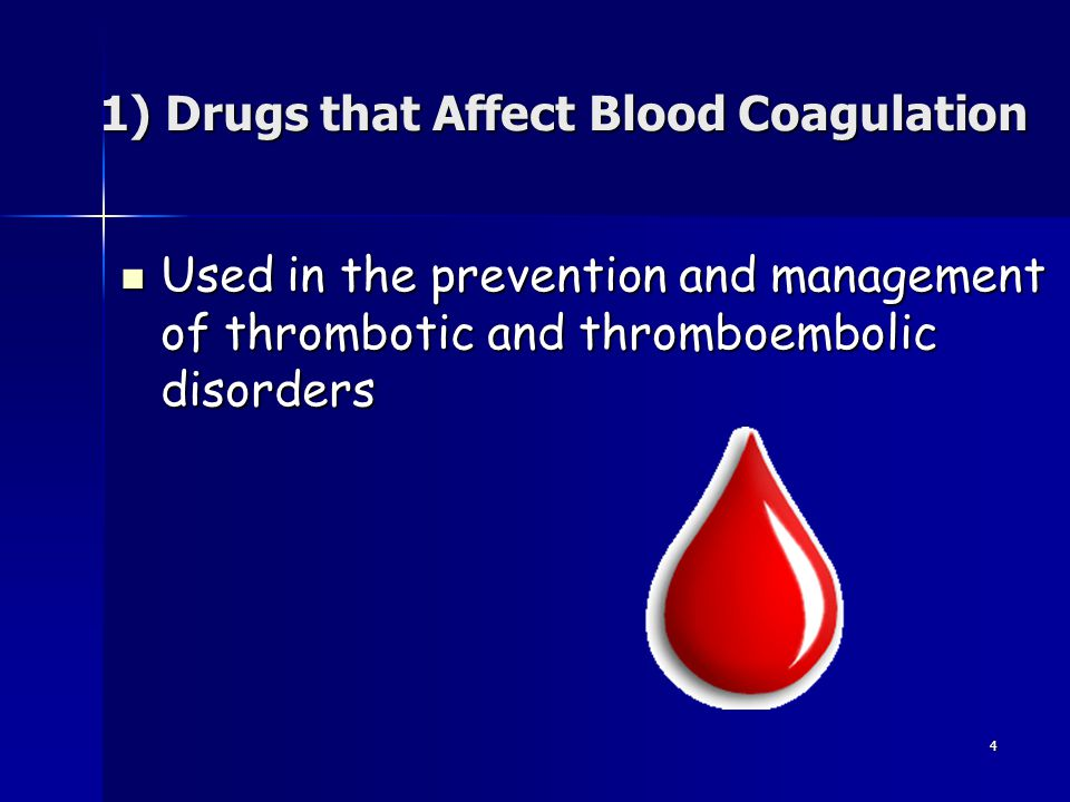1) Drugs that Affect Blood Coagulation