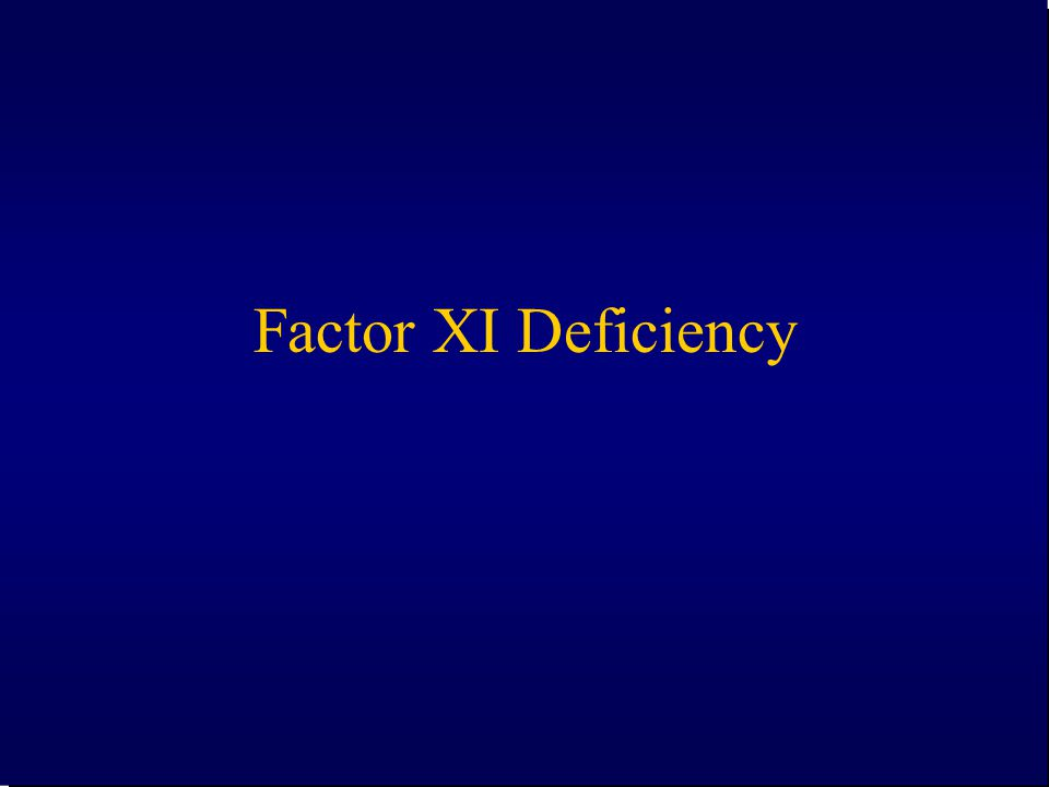 Factor XI Deficiency