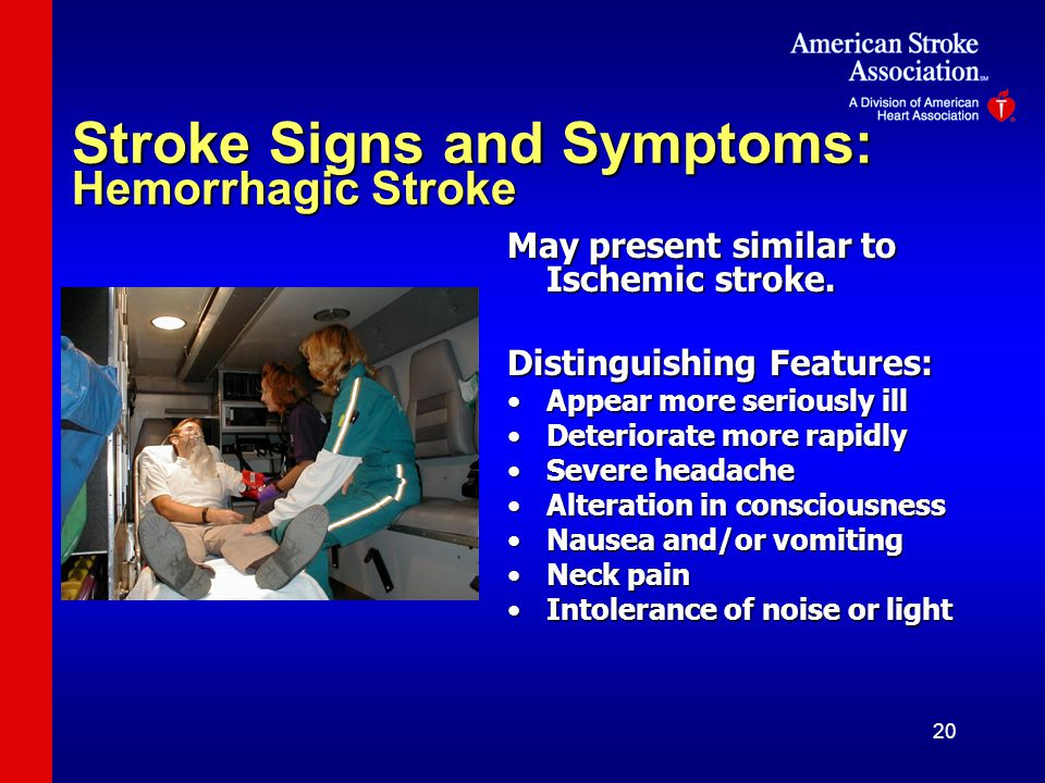 Stroke Signs and Symptoms: Hemorrhagic Stroke