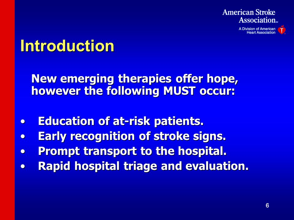Introduction New emerging therapies offer hope, however the following MUST occur: Education of at-risk patients.
