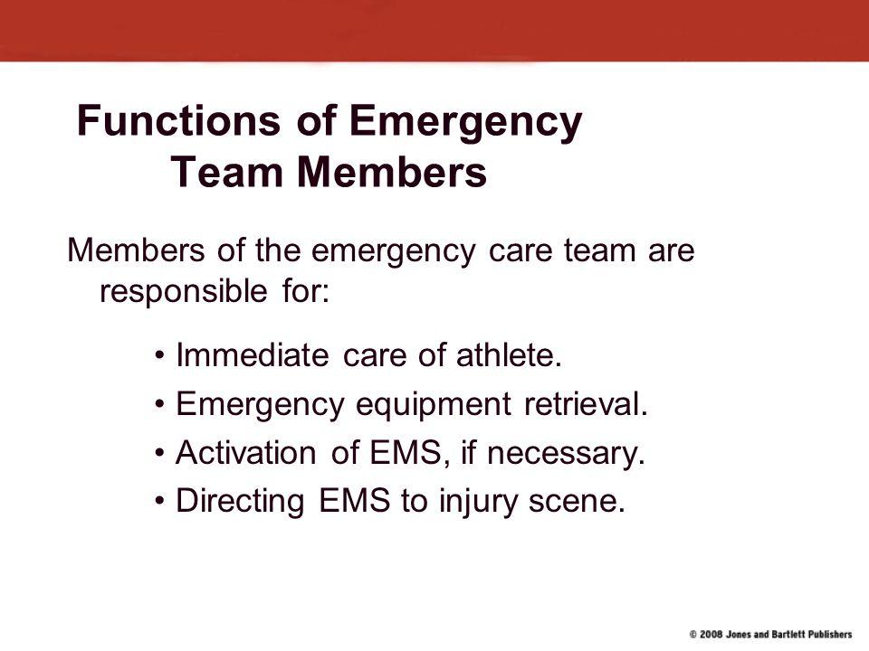 Functions of Emergency Team Members