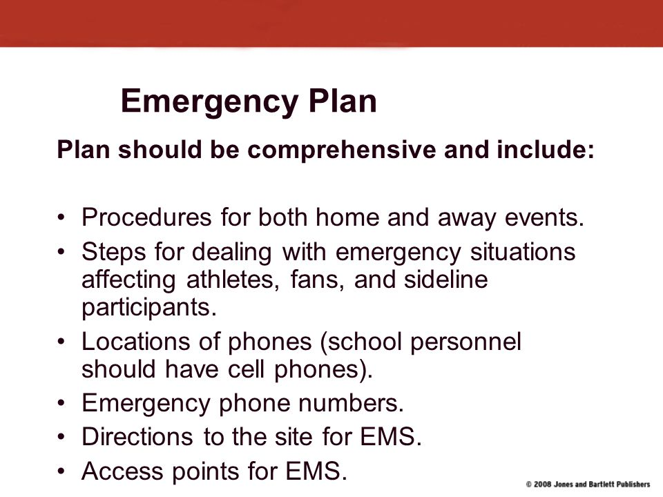 Emergency Plan Plan should be comprehensive and include: