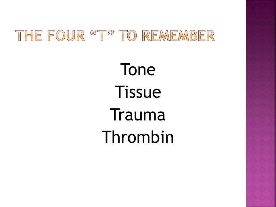 The Four T to remember