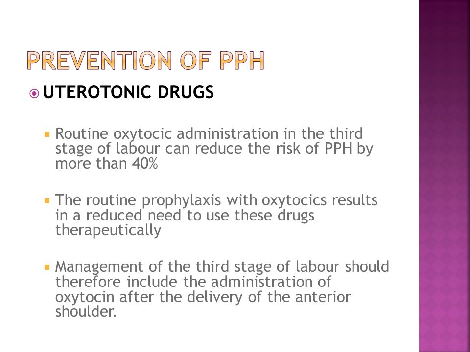 PREVENTION OF PPH UTEROTONIC DRUGS