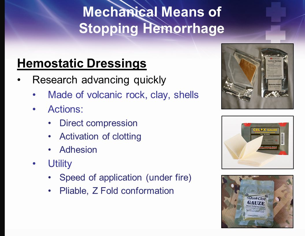 Mechanical Means of Stopping Hemorrhage
