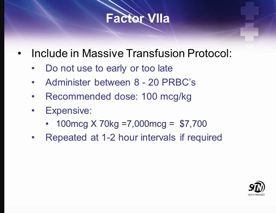 Factor VIIa Include in Massive Transfusion Protocol: