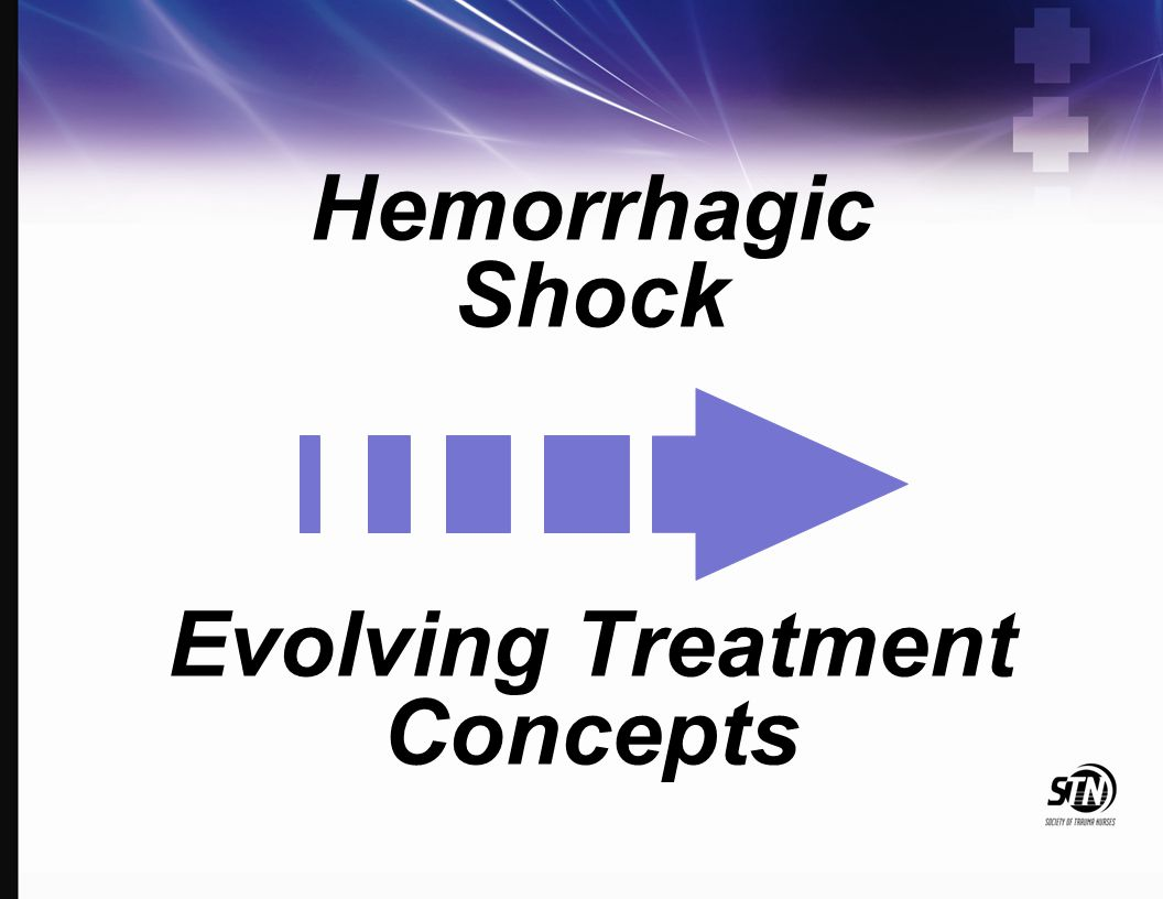 Hemorrhagic Shock Evolving Treatment Concepts