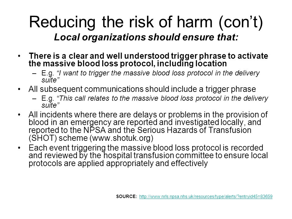 Reducing the risk of harm (con't) Local organizations should ensure that:
