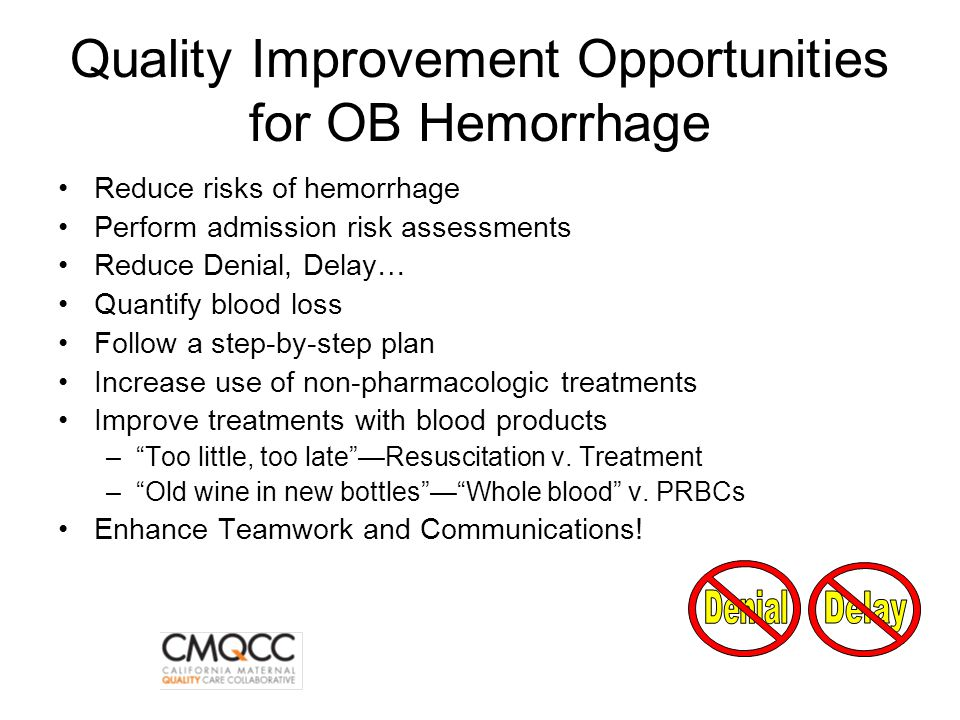 Quality Improvement Opportunities for OB Hemorrhage