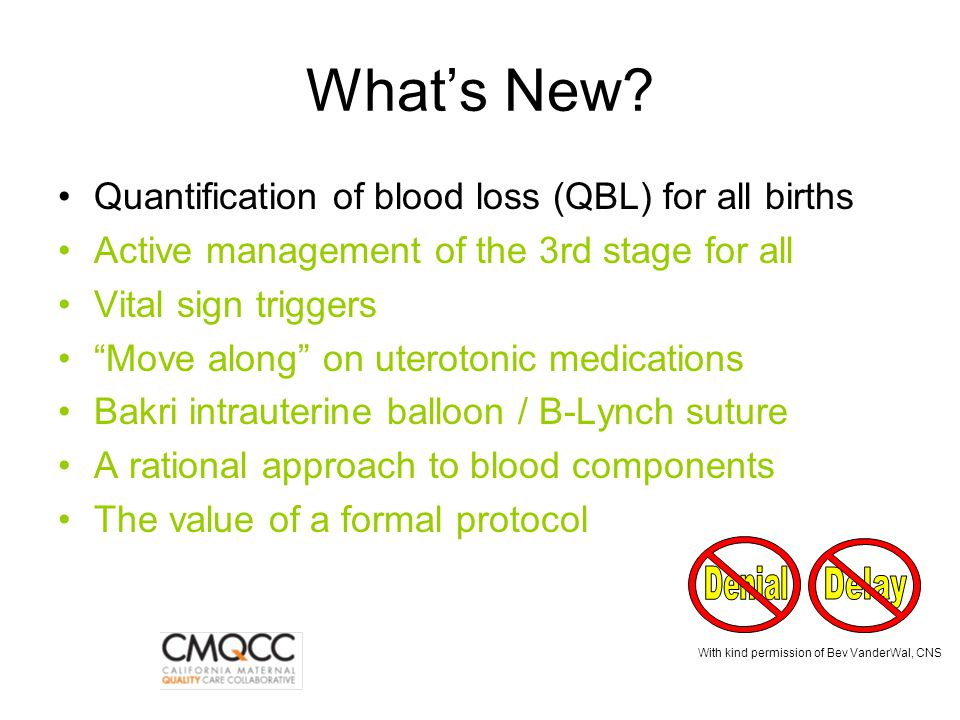 What's New Quantification of blood loss (QBL) for all births