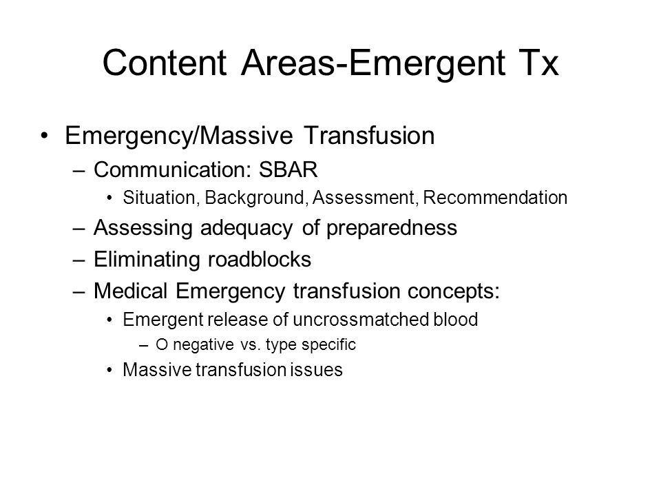 Content Areas-Emergent Tx