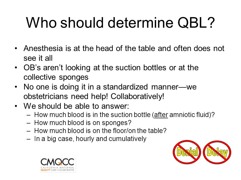 Who should determine QBL